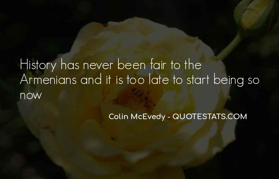 Quotes About Never Being Too Late #112581