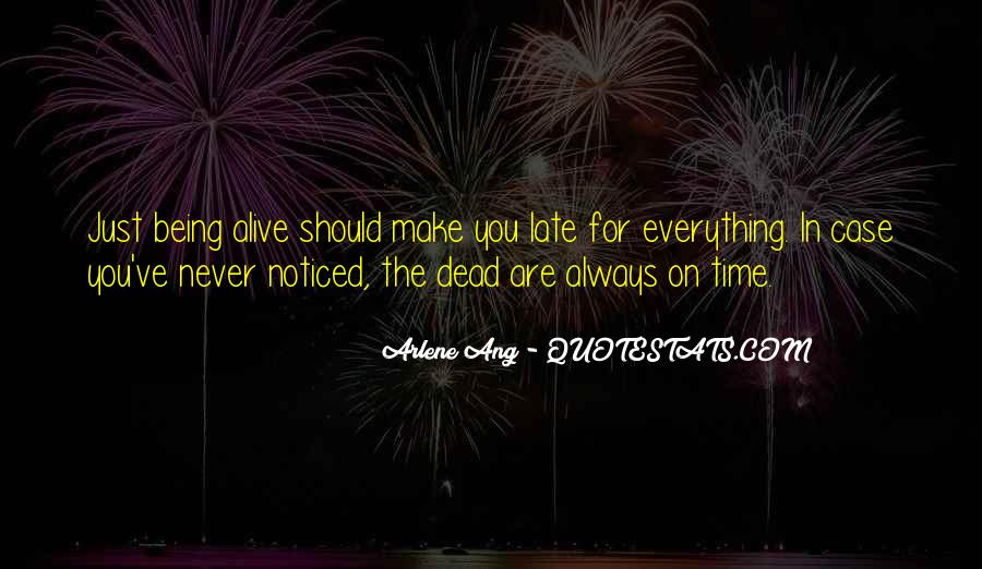 Quotes About Never Being Too Late #1245538