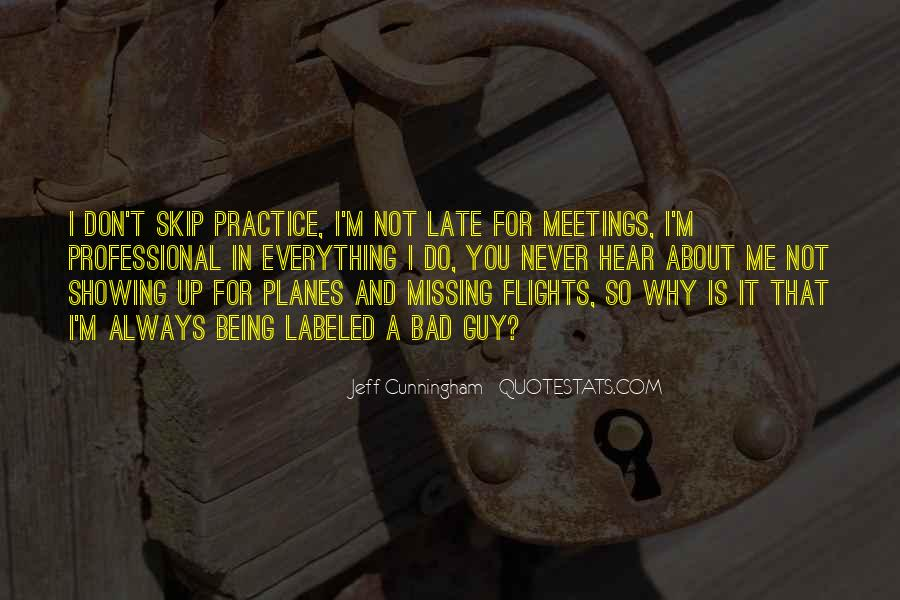 Quotes About Never Being Too Late #892982