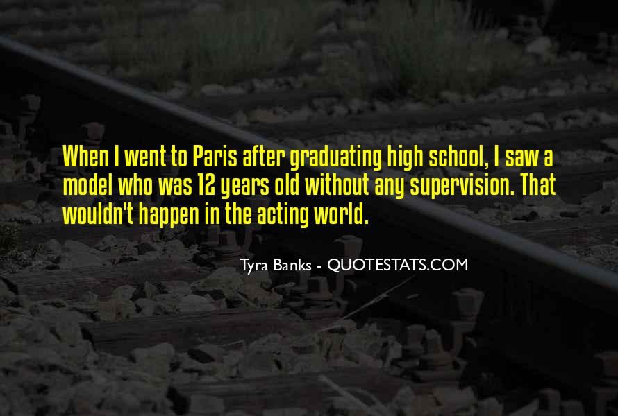 After Graduating High School Quotes #1310740