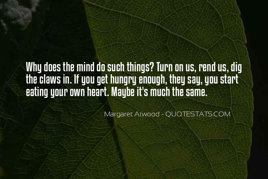 Quotes About Things On Your Mind #1232046