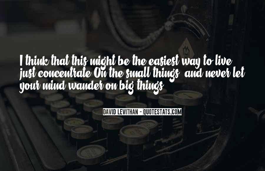 Quotes About Things On Your Mind #1398316