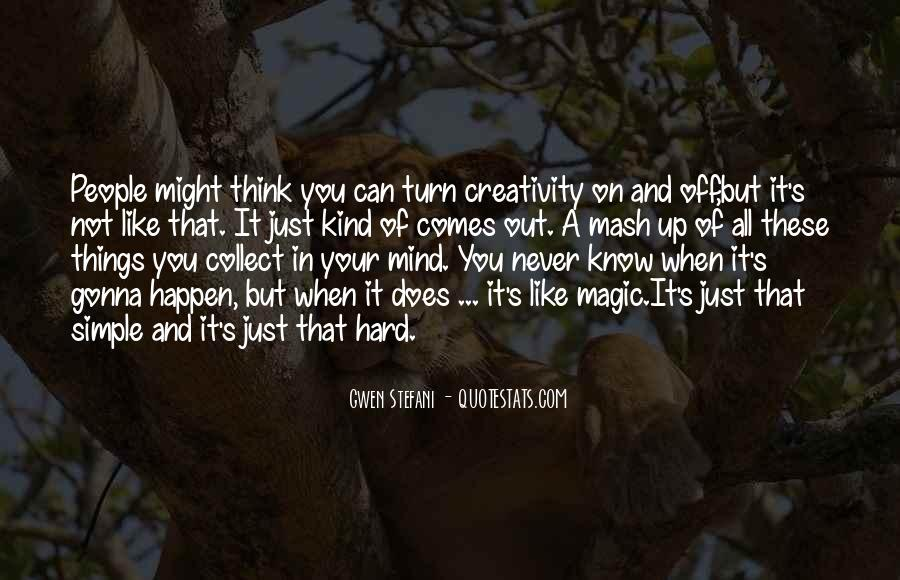 Quotes About Things On Your Mind #174302