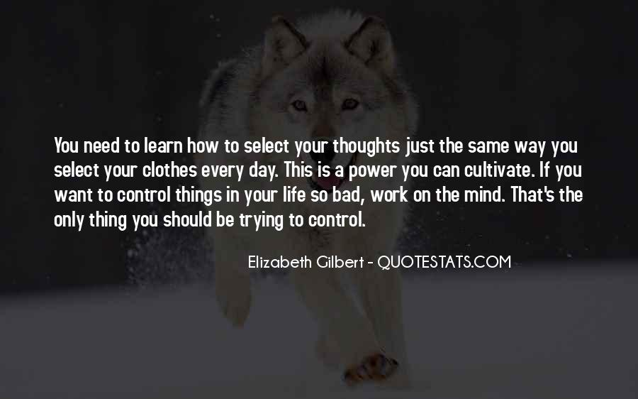 Quotes About Things On Your Mind #31772