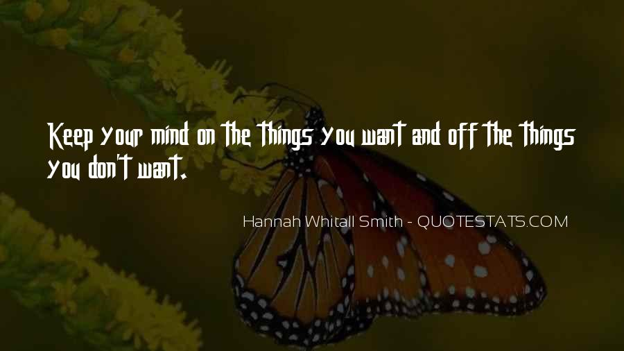 Quotes About Things On Your Mind #440514