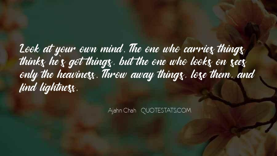 Quotes About Things On Your Mind #794880