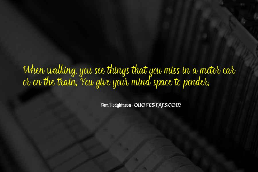 Quotes About Things On Your Mind #79727