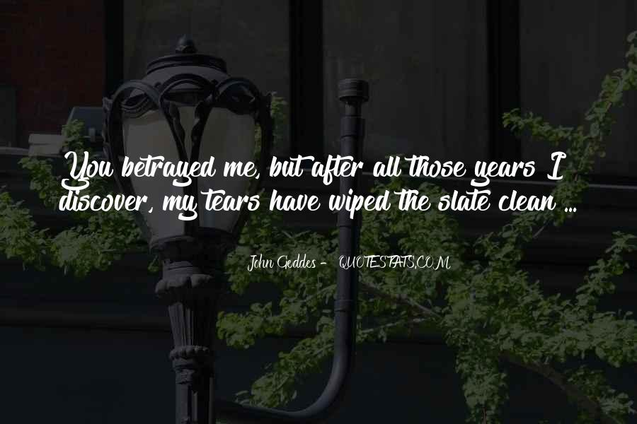 After The Tears Quotes #1230391