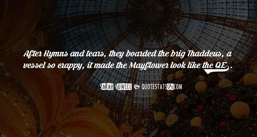 After The Tears Quotes #1424821