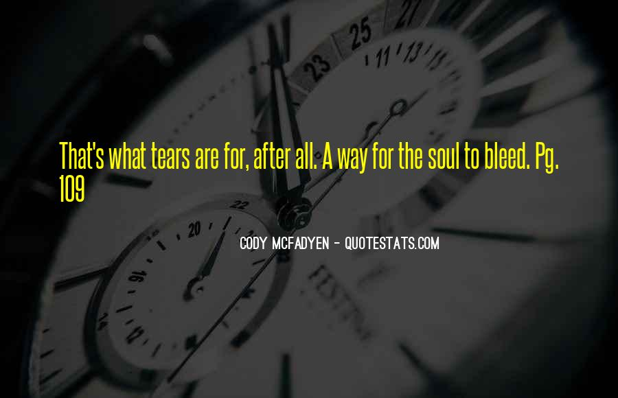 After The Tears Quotes #30078