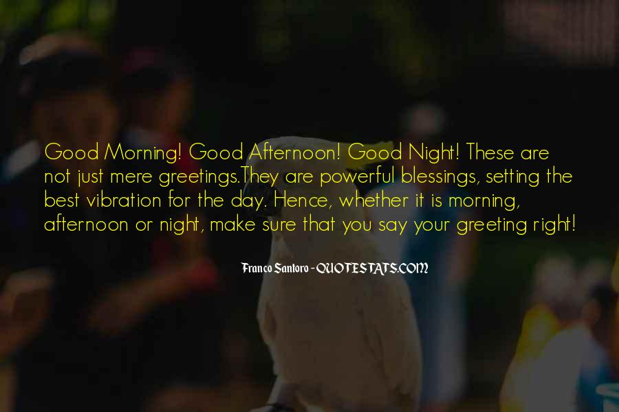 Afternoon Greeting Quotes #547832
