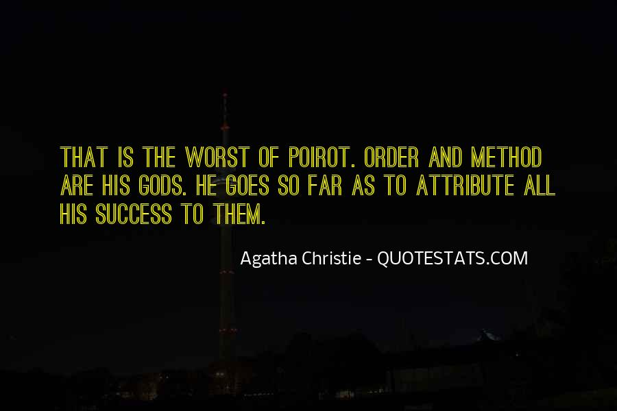 Agatha Christie Poirot Quotes #257886
