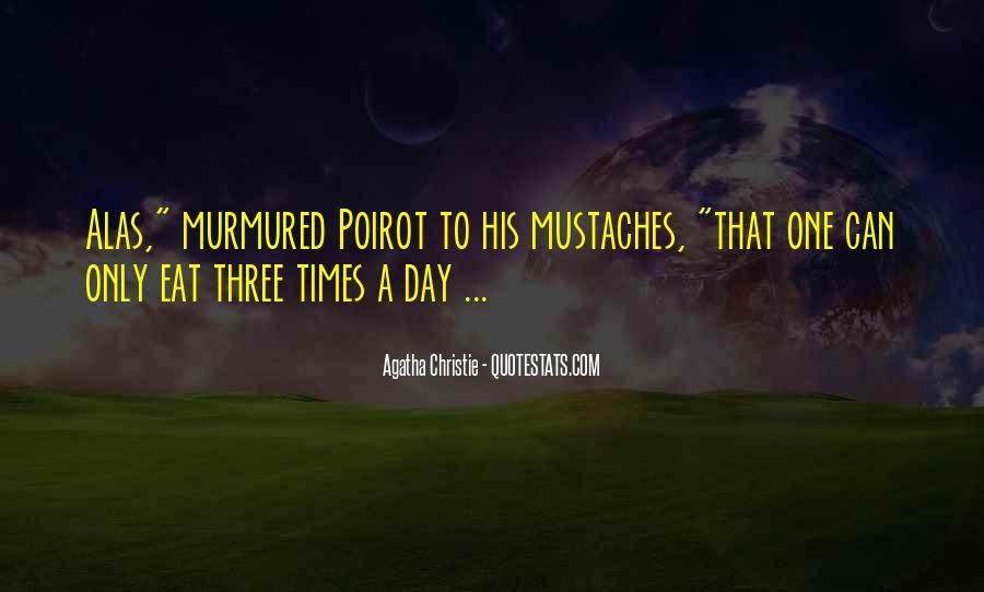 Agatha Christie Poirot Quotes #342646