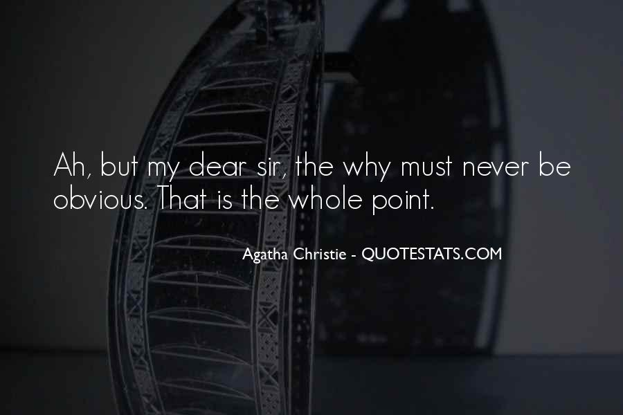 Agatha Christie Poirot Quotes #391853