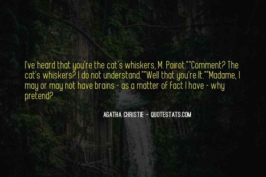 Agatha Christie Poirot Quotes #425734