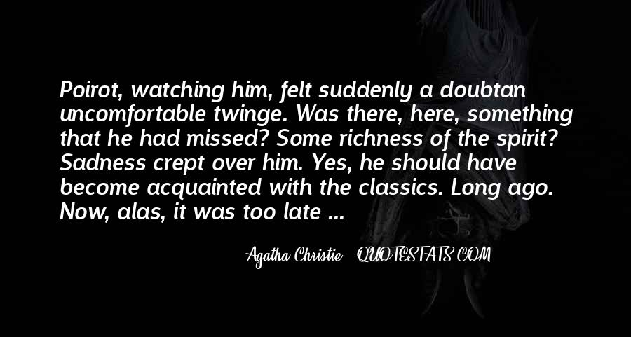 Agatha Christie Poirot Quotes #507943
