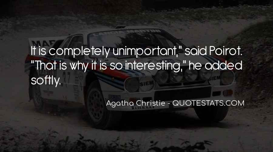 Agatha Christie Poirot Quotes #524521