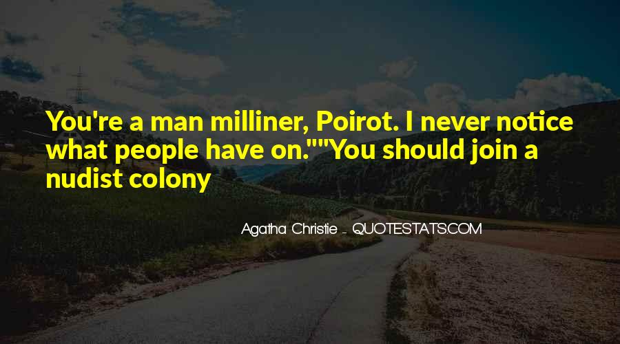 Agatha Christie Poirot Quotes #701786