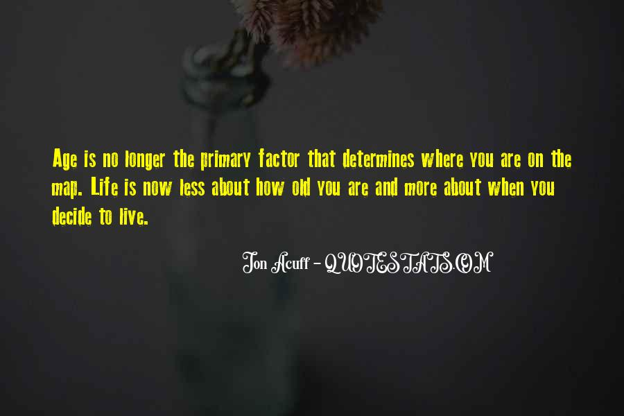 Age Factor Quotes #887144