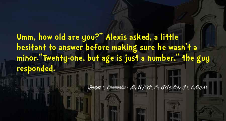 Age Is Just But A Number Quotes #1228369