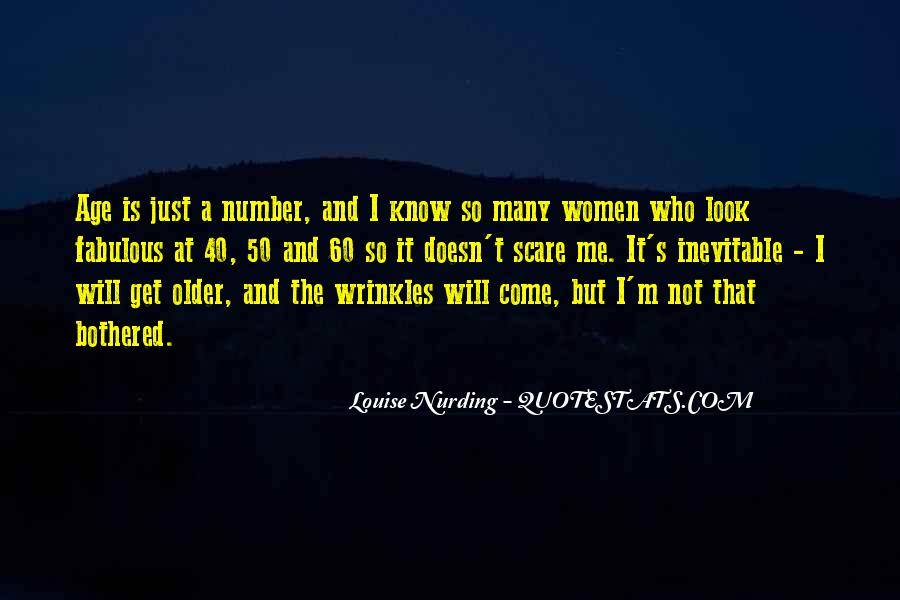 Age Is Just But A Number Quotes #1249813
