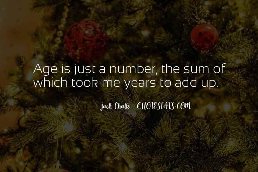 Age Is Just But A Number Quotes #168564