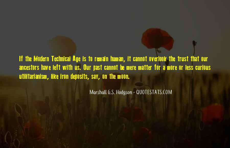 Age Of Iron Quotes #1243013