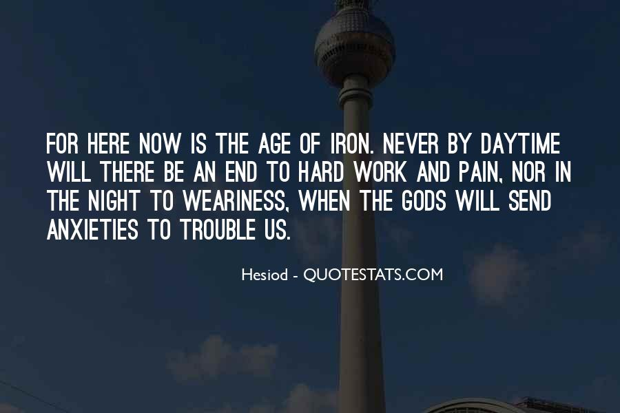 Age Of Iron Quotes #1569256