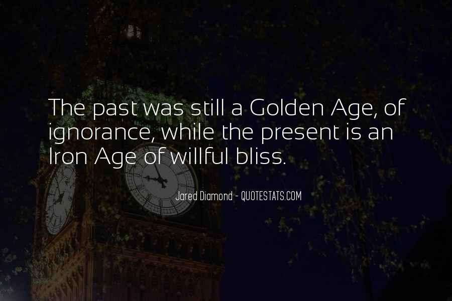 Age Of Iron Quotes #280006