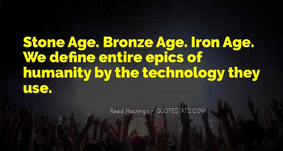 Age Of Iron Quotes #676341