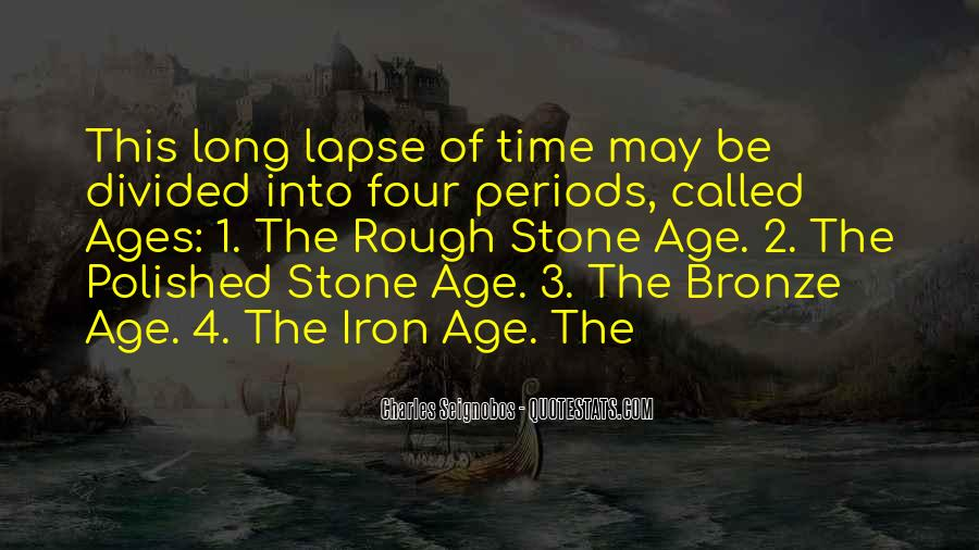 Age Of Iron Quotes #816929