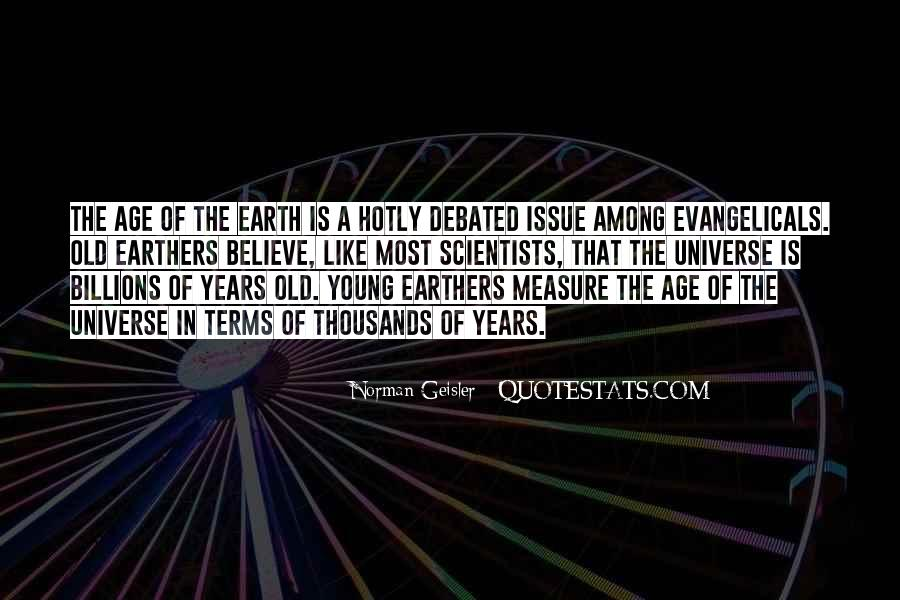 Age Of The Earth Quotes #61033