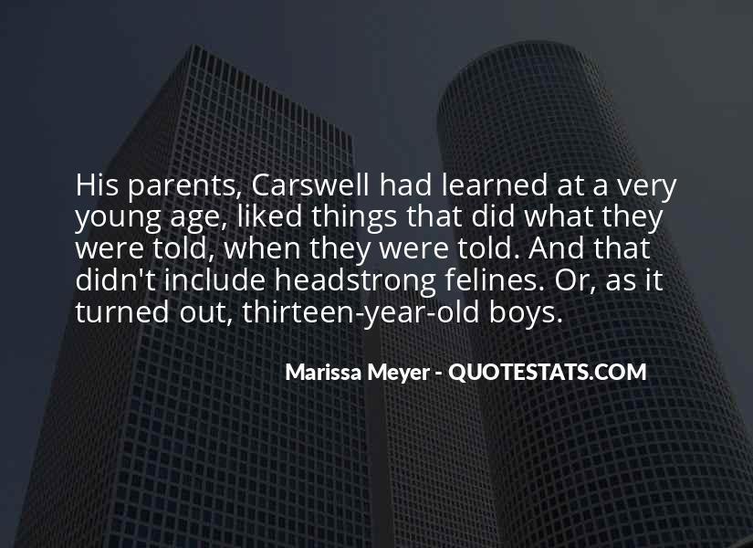 Age Thirteen Quotes #1524215