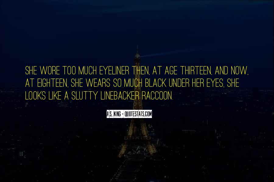 Age Thirteen Quotes #1573480