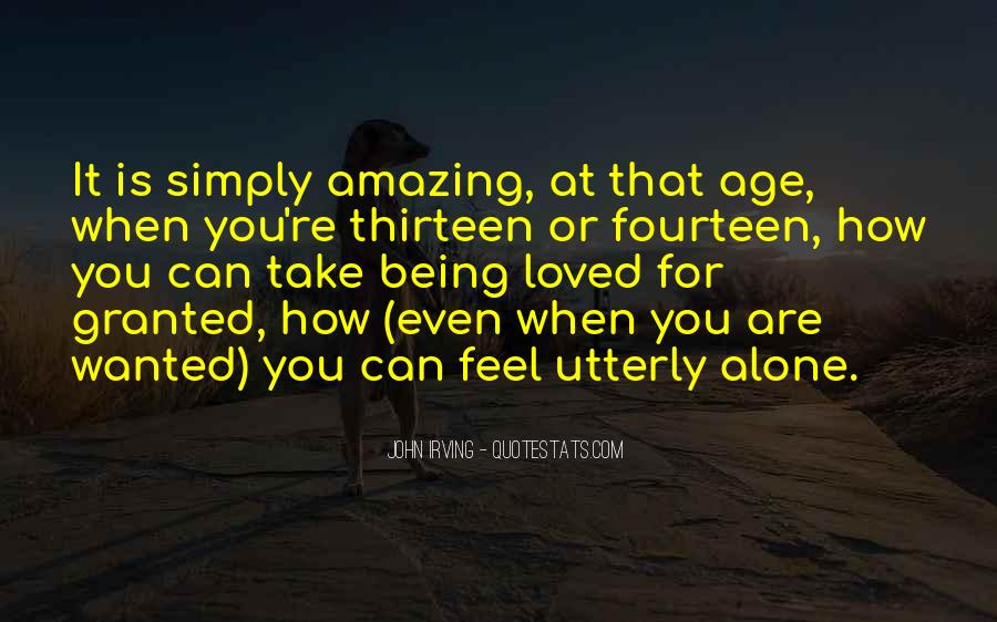 Age Thirteen Quotes #344128