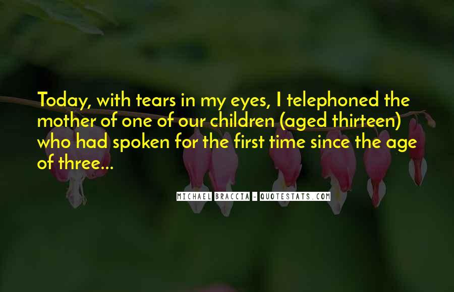 Age Thirteen Quotes #428208