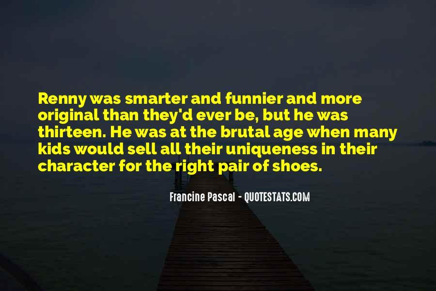 Age Thirteen Quotes #652820