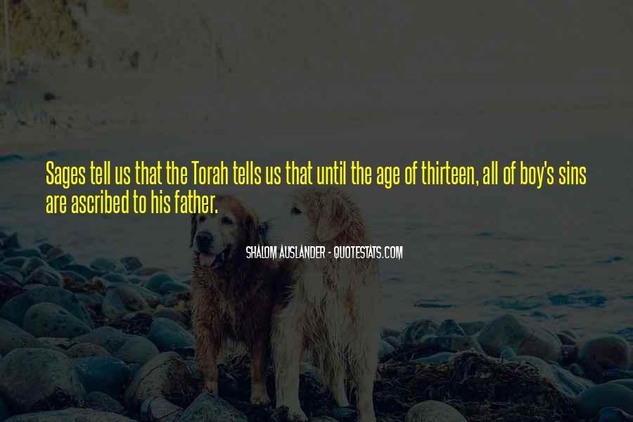 Age Thirteen Quotes #680232