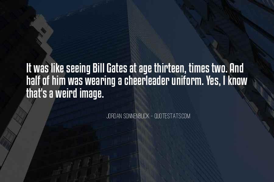 Age Thirteen Quotes #758209