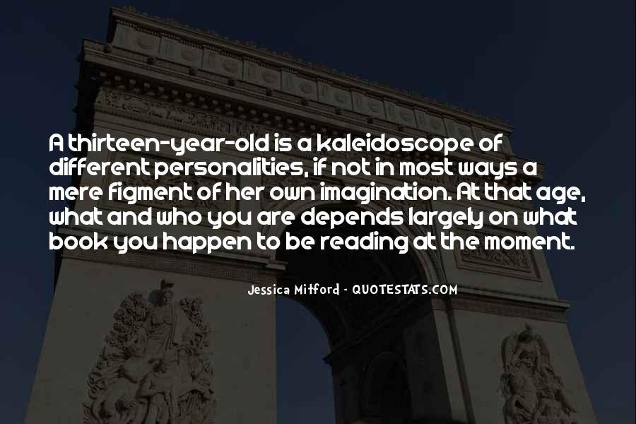 Age Thirteen Quotes #942937