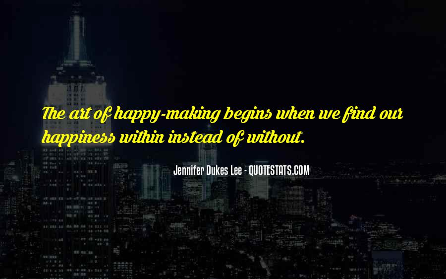 Quotes About Things Making You Happy #131506