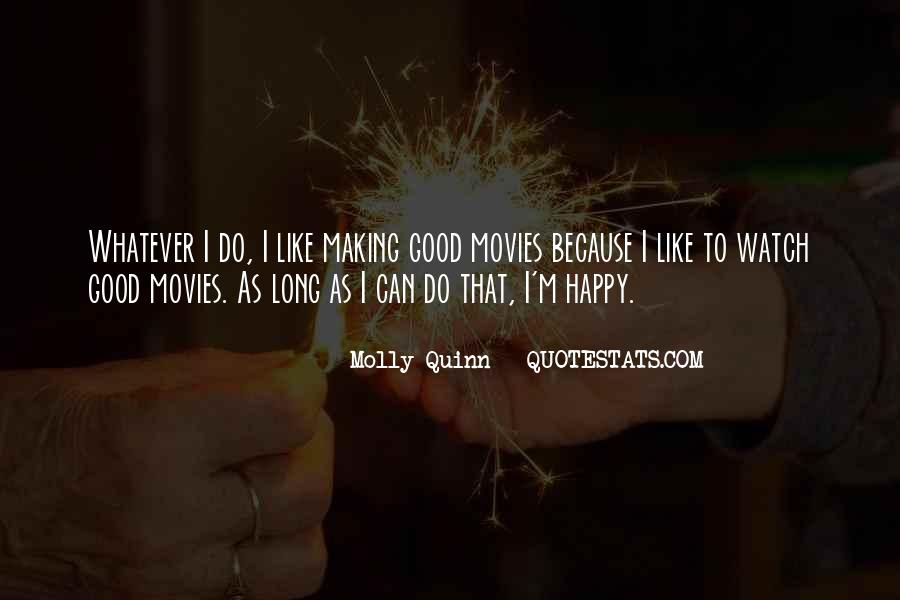 Quotes About Things Making You Happy #145311