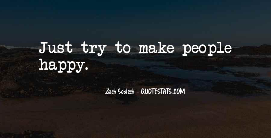 Quotes About Things Making You Happy #154875