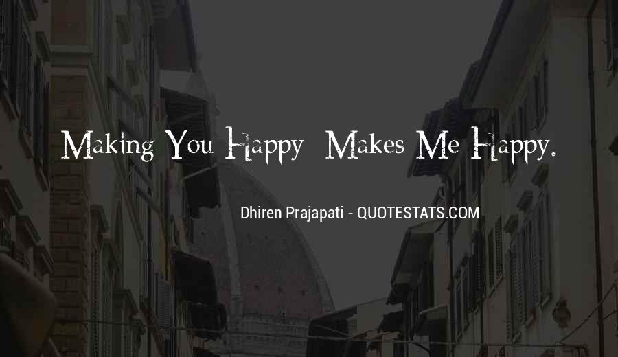 Quotes About Things Making You Happy #1987