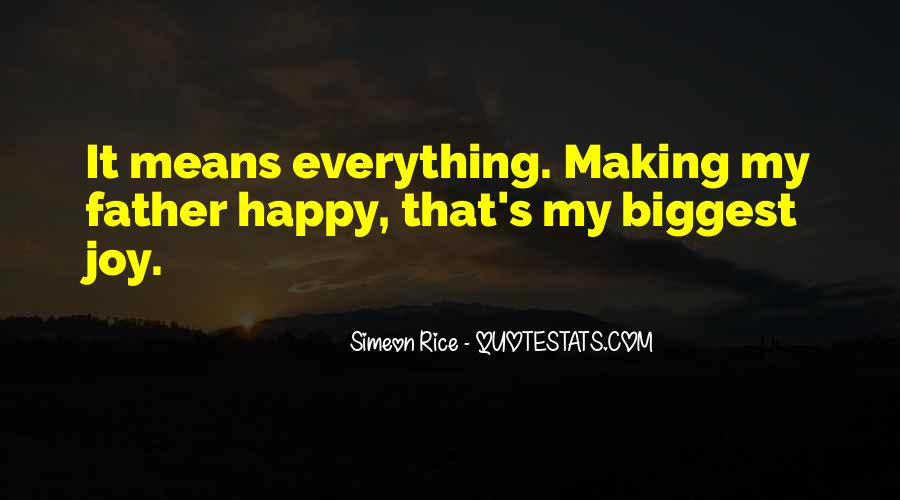 Quotes About Things Making You Happy #203806