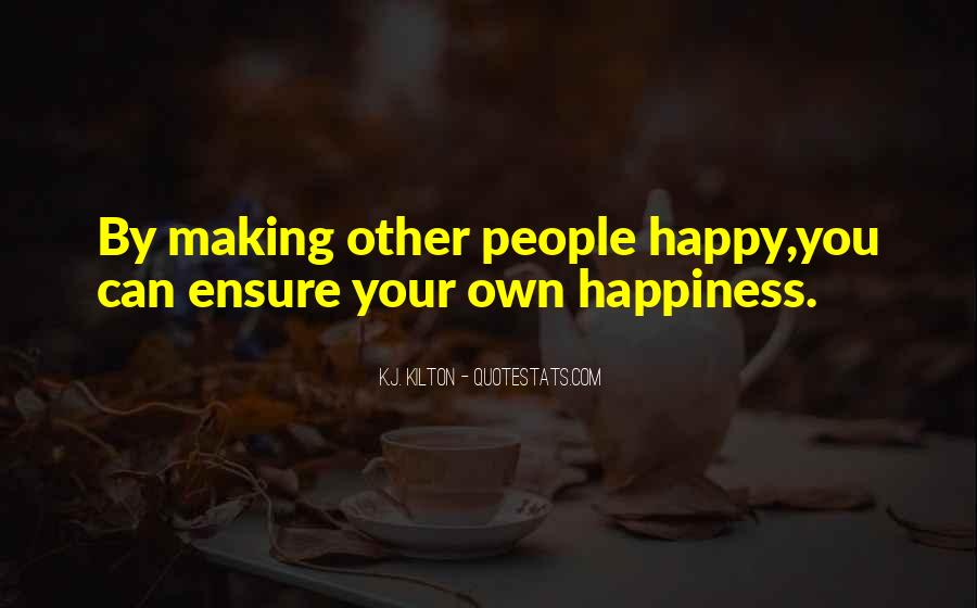Quotes About Things Making You Happy #207744
