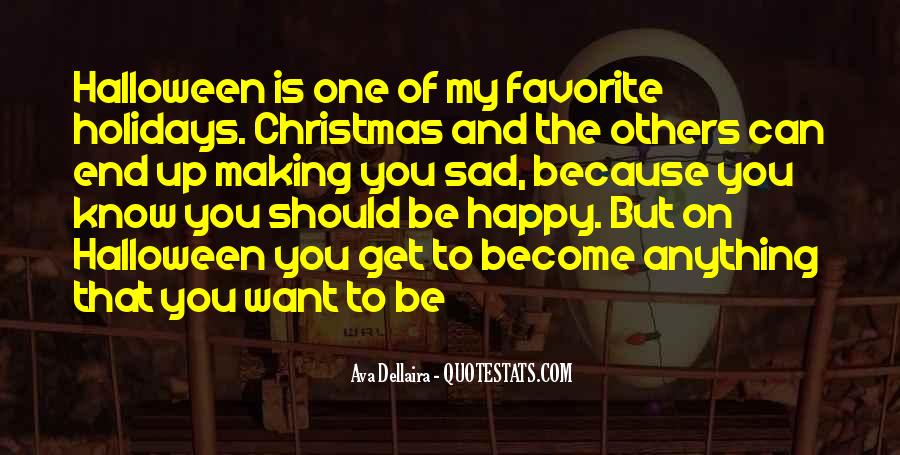 Quotes About Things Making You Happy #37616