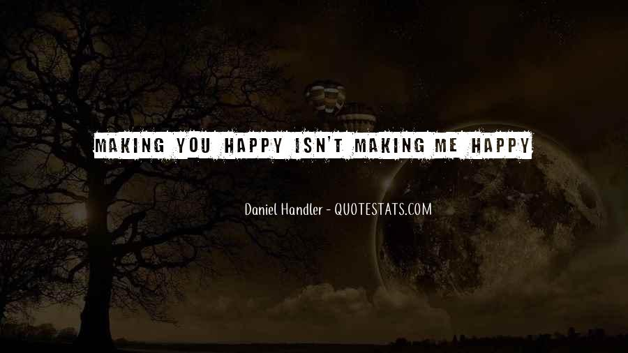 Quotes About Things Making You Happy #86327