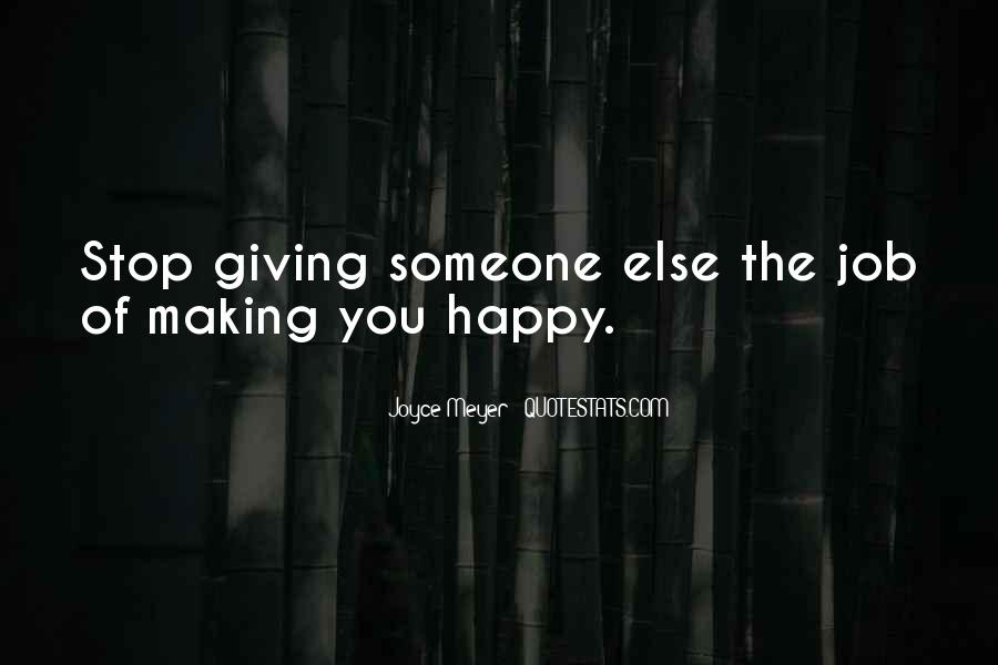 Quotes About Things Making You Happy #90881