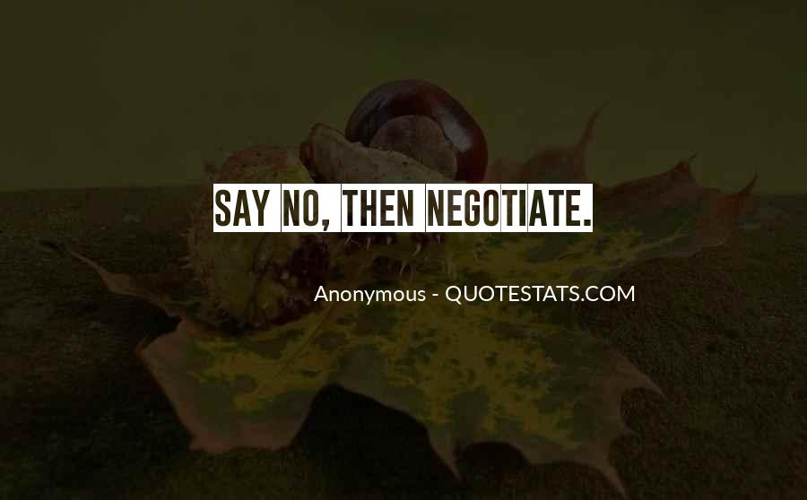 Quotes About Negotiate #427692